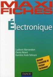 MAXI FICHES ; électronique en 75 fiches - Couverture - Format classique