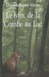 Le lynx de la combe au lac - Couverture - Format classique