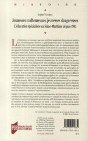 Jeunesses malheureuses, jeunesses dangereuses ; l'éducation spécialisée en Seine-Maritime depuis 1945 - 4ème de couverture - Format classique