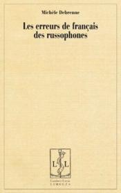 Les erreurs de français des russophones - Couverture - Format classique