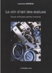 Le Clin D'Oeil Des Statues - Couverture - Format classique