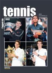 L'année du tennis 2012 - Couverture - Format classique