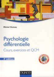 Psychologie différentielle ; cours, exercices et QCM (4e édition) - Couverture - Format classique