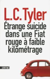 Étrange suicide dans une Fiat rouge à faible kilométrage - Couverture - Format classique