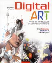 Digital art; toutes les techniques de l'illustration numérique - Couverture - Format classique