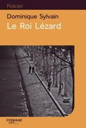 Le roi lézard - Couverture - Format classique