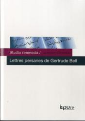 Lettres persanes de gertrude bell - Couverture - Format classique