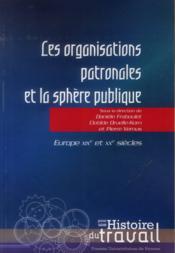 Organisations patronales et la sphère publique - Couverture - Format classique