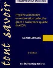 Hygiène alimentaire en restauration collective grâce à l'assurance qualité (HACCP) (3e édition) - Couverture - Format classique