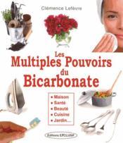 Les multiples pouvoirs du bicarbonate - Couverture - Format classique