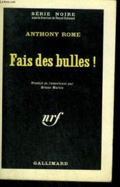 Fais Des Bulles ! ( The Lady In Cement ). Collection : Serie Noire N° 704 - Couverture - Format classique