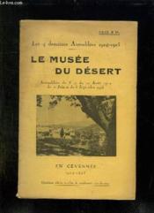 LE MUSEE DU DESERT. ASSEMBLEES DU 3 ET DU 10 AOUT 1924 ET DU 21 JUIN ET 6 SEPTEMBRE 1925. EN CEVENNES. 4em EDITION. - Couverture - Format classique