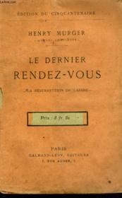 Le Dernier Rendez-Vous. La Resurrection De Lazare. - Couverture - Format classique