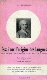 Essai Sur L'Origine Des Langues, Ou Il Est Parle De La Melodie Et De L'Imitation Musicale - Couverture - Format classique
