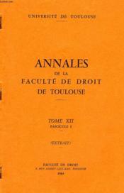 Annales De La Faculte De Droit De Toulouse, Tome Xii, Fasc. 1, Extrait, L'Acton De Droit Comme Rectitude Ou Comme Rectification - Couverture - Format classique