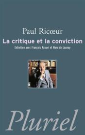 La critique et la conviction - Couverture - Format classique