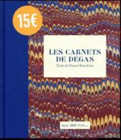 Les carnets de Degas - Couverture - Format classique