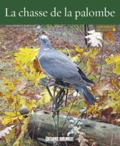 Connaître la chasse de la palombe - Couverture - Format classique