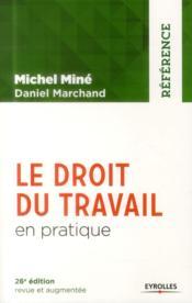Le droit du travail en pratique (26e édition) - Couverture - Format classique