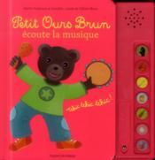 Petit ours brun écoute la musique - Couverture - Format classique