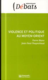 Violence et politique au Moyen-Orient - Couverture - Format classique