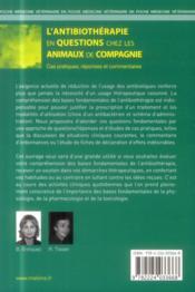 L'antibiotherapie en questions chez les animaux de compagnie cas pratiques, reponses et commentaires - 4ème de couverture - Format classique