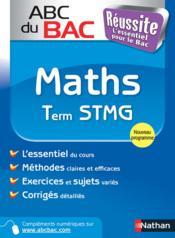 Abc Du Bac Reussite T.49 ; Mathématiques ; Terminale Stmg - Couverture - Format classique
