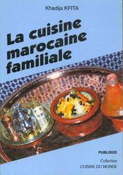 La cuisine marocaine familiale - Intérieur - Format classique