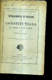 Etablissement Et Revision Des Constitutions En Amerique Et En Europe. - Couverture - Format classique