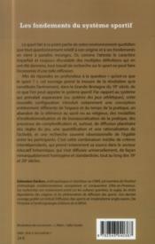 Les fondements du système sportif ; essai d'anthropologie historique - 4ème de couverture - Format classique