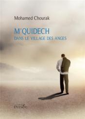 M'quidech ; dans le village des anges - Couverture - Format classique