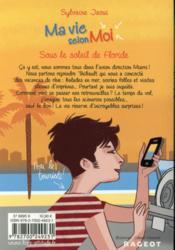 Ma vie selon moi T.8 ; sous le soleil de Floride - 4ème de couverture - Format classique