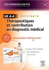 Thérapeutique et contribution au diagnostic médical ; ue 4.4 - Couverture - Format classique