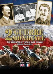 Le royaume de Yougoslavie dans la 2nde guerre mondiale - Couverture - Format classique
