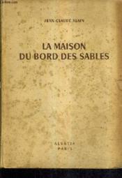La Maison Du Bords Des Sables. - Couverture - Format classique