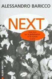 Next ; petit livre sur la globalisation et le monde à venir - Intérieur - Format classique