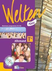 WELTEN NEU ; allemand ; terminale ; manuel ; nouveaux programmes B1>B2 (édition 2008) - Couverture - Format classique