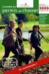 L'examen du permis de chasser (édition 2009) - Couverture - Format classique