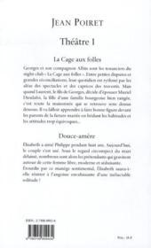 Jean Poiret, théâtre t.1 ; la cage aux folles ; douce-amère - 4ème de couverture - Format classique