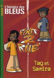 Foot 2 rue ; l'histoire des bleus, Tag et Samira - Intérieur - Format classique