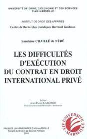 Difficultes D'Execution Du Contrat En Droit International Prive - Couverture - Format classique