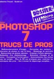 Photoshop 7 - Dossiers Micro Application - Couverture - Format classique