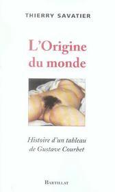 L'origine du monde ; histoire d'un tableau de Gustave Courbet - Intérieur - Format classique