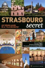 Strasbourg, secret et insolite - Couverture - Format classique