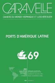 Ports D Amerique Latine Caravelle 69 - Couverture - Format classique