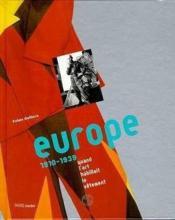 Europe 1910-1939, Quand L'Art Habillait Le Vetement - Couverture - Format classique