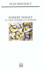 Robert Pinget ; le vieil homme et l'enfant - Intérieur - Format classique