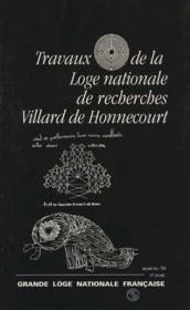 Travaux de la loge nationale de recherches Villard de Honnecourt n°30 - Couverture - Format classique