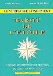 Tarot de l'étoile ; origine signification et pratique du tarot de marseille - Couverture - Format classique