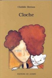 Cloche - Couverture - Format classique